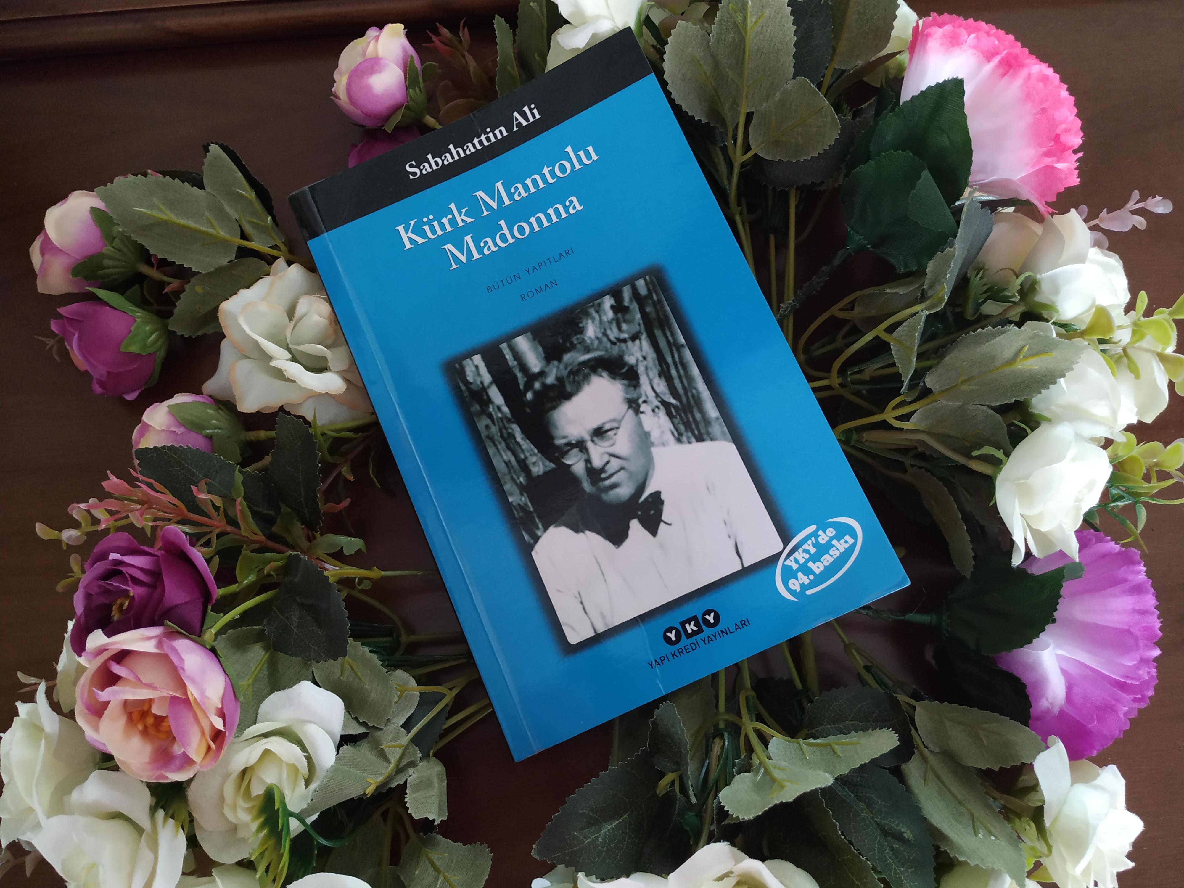 Sabahattin Ali – Kürk Mantolu Madonna kitabı hakkında düşüncelerim